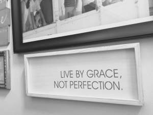 Live by grace