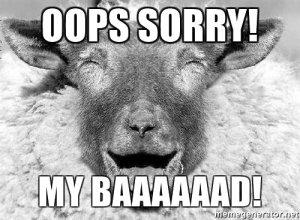 oops-sorry-my-baaaaaad